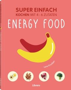 Super einfach - Energy food