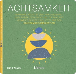 Achtsamkeit Meditation